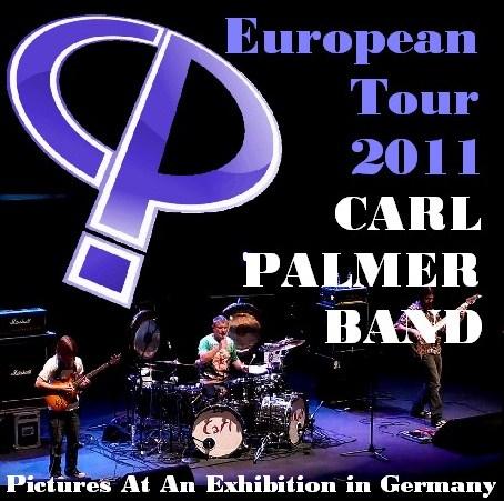 コレクターズCD カール・パーマー(Carl Palmer Band 2011年ヨーロッパツアー) Germany 2011.02.21