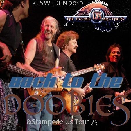 コレクターズCD ドゥービー・ブラザーズ (The Doobie Brothers 2010年 ヨーロッパツアー)GOTHENBURG, SWEDEN 2010.10.30