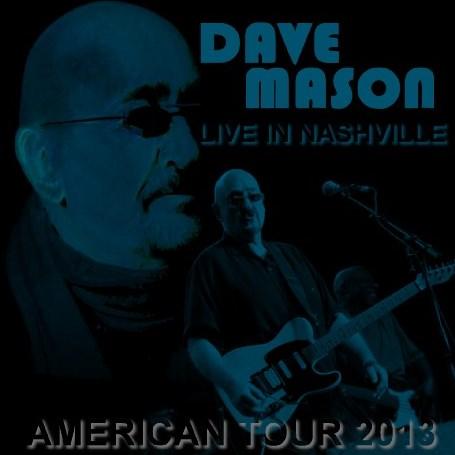 コレクターズCD デイヴ・メイスン 2013年アメリカツアー