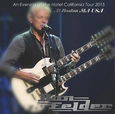 コレクターズCD ドン・フェルダー(Don Felder)2015年アメリカツアー