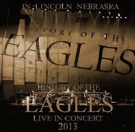 コレクターズCD イーグルス2013年アメリカツアー(History of the Eagles 2013 Tour )