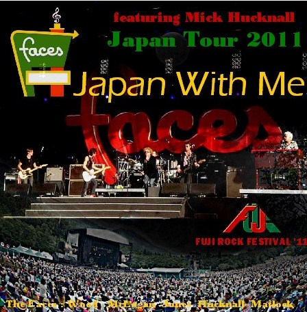 コレクターズCD The Faces(フェイセズ)2011年日本公演 Fuji Rock Festival