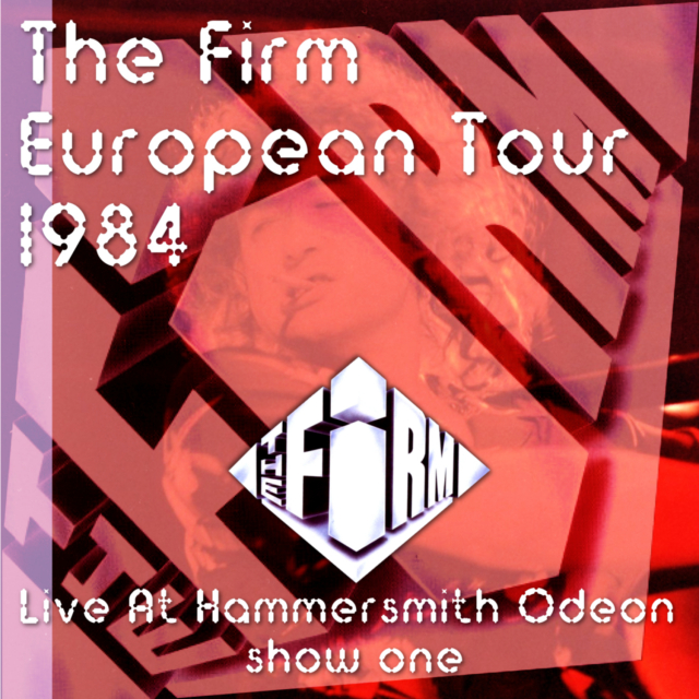 コレクターズCD The Firm - European Tour 1984