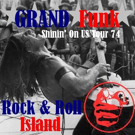 コレクタ-ズCD  GRAND FUNK RAILROAD(グランド・ファンク・レイルロード)74年 アメリカツアー