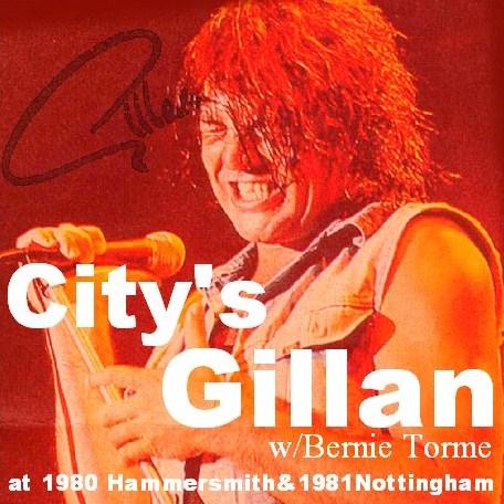 コレクターズCD Gillan(イアンギランw/バーニー・トーメ80&81Uk Tour)