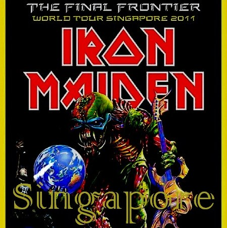 コレクターズCD アイアン・メイデン( IRON MAIDEN)2011年東南アジアツアー シンガポール 2011.02.15