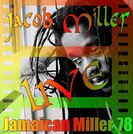 コレクターズCD Jacob Miller(ジェイコブ・ミラー)78年ライブ