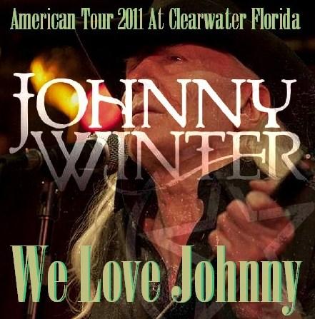コレクターズCD ジョニー・ウィンター(Johnny Winter 2011年 アメリカツアー)Florida  USA 2011.02.17