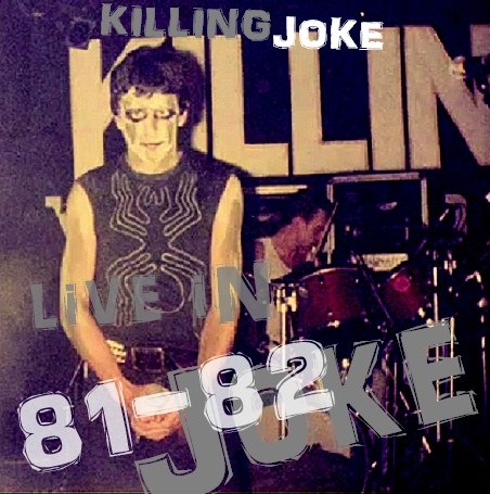 コレクターズCD Killing Joke(キリング・ジョーク)81年 82年 アメリカツアー