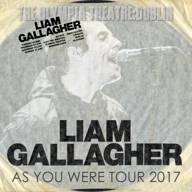 コレクターズCD リアムギャラガー 2017年ヨーロッパツアー As You Were Tour