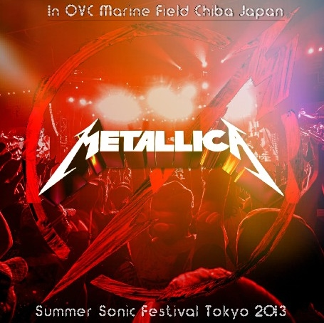 コレクターズCD メタリカ (Metallica)2013年日本公演 8月10日Summer Sonic Tokyo