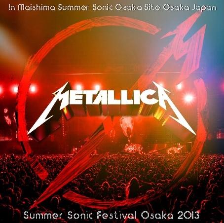 コレクターズCD メタリカ (Metallica)2013年日本公演 8月11日Summer Sonic Osaka 2013