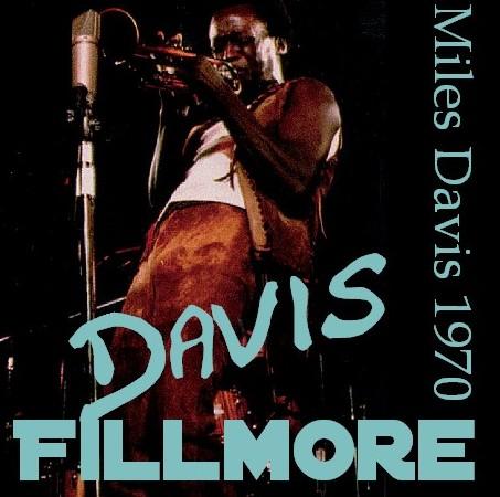 コレクターズCD Miles Davis(マイルス・デイヴィス70年 アメリカツアー Fillmore West)San Francisco