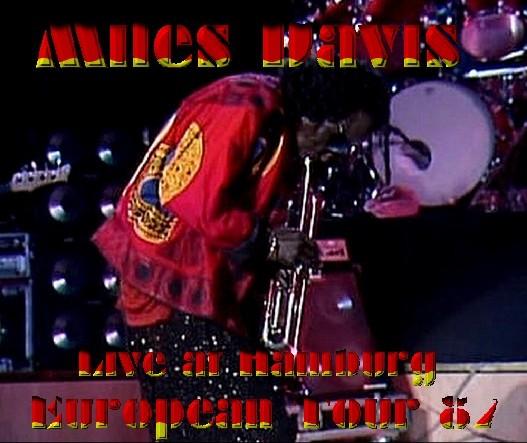 コレクターズCD Miles Davis(マイルス・デイヴィス87年 ヨーロッパツアー Fabrik, Altona)Hamburg Germany