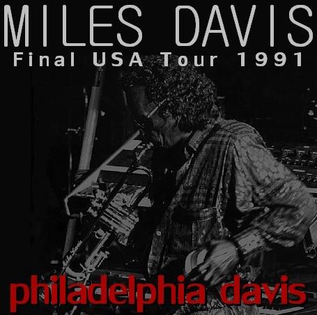 コレクターズCD Miles Davis(マイルス・デイヴィス91年 最終アメリカツアー academy of music)philadelphia