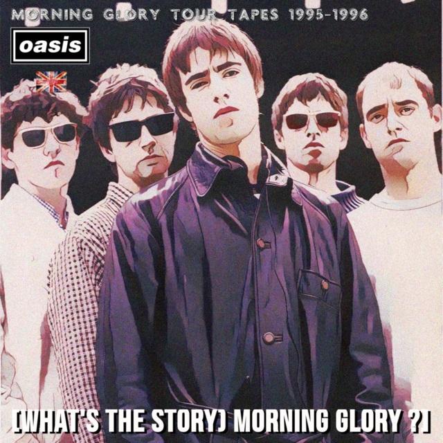 コレクターズCD OASIS  Morning Glory Tour tapes 1995&96