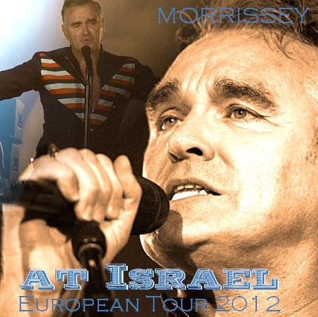 コレクターズCD モリッシー(Morrissey )2012年ヨーロッパツアー イスラエル