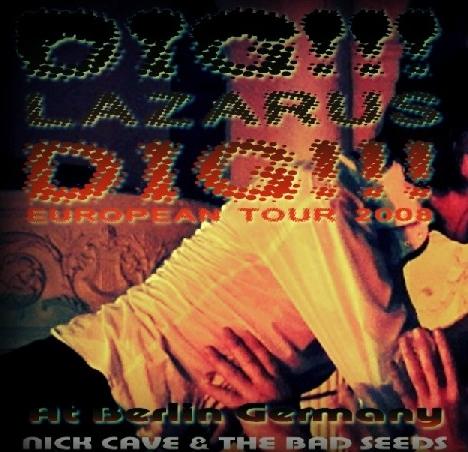 コレクターズCD Nick Cave & The Bad Seeds (ニックケイヴ&ザバッドシーズ)2008年ヨーロッパツアー