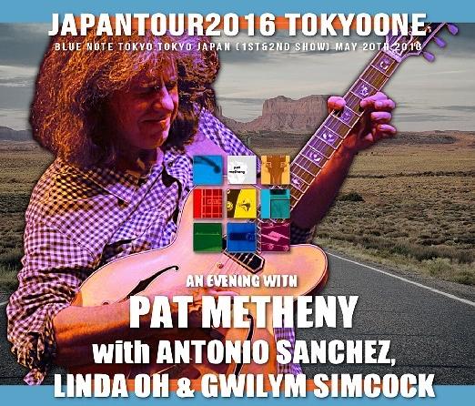 コレクターズCD パット・メセニー 2016年日本公演 5月20日 東京初日