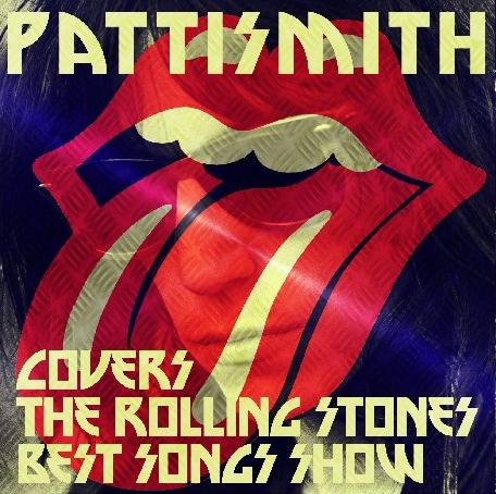 コレクターズCD パティー・スミスローリングストンーズ カヴァーショー(Patti Smith Covers The Rolling Stones Best Songs)