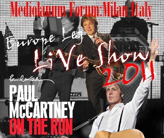コレクターズCD Paul McCartney(ポール・マッカートニー)The On the Run Tour 2011 ヨーロッパ公演
