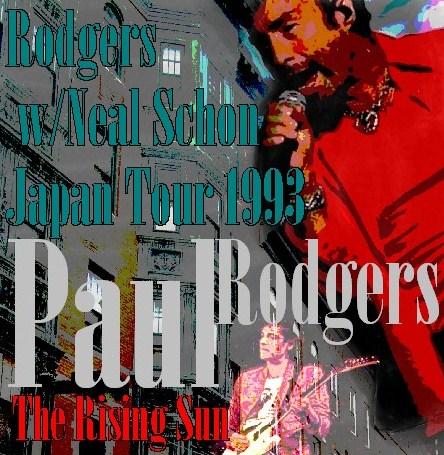 コレクターズCD ポール・ロジャース(Paul Rodgers)w/Neal Schon 93年日本公演