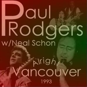 コレクターズCD Paul Rodgers(ポールロジャースw/ニールショーン 93年北米ツアーVancouver)