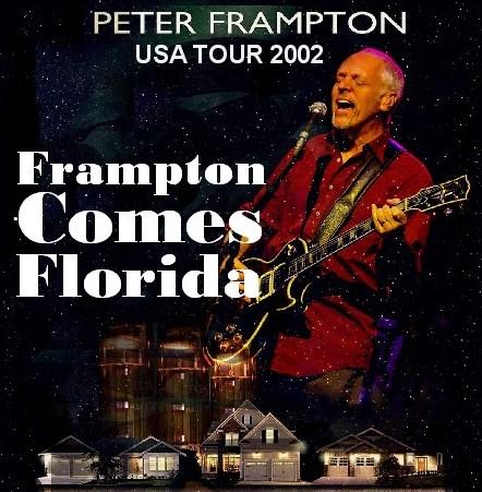 コレクターズCD ピーター・フランプトン(Peter Frampton)2002年アメリカツアー フロリダ USA