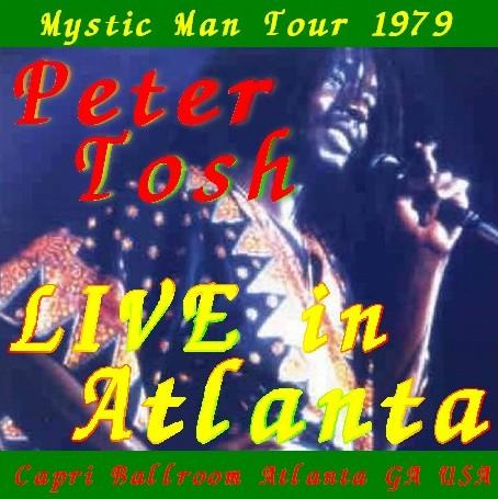 コレクターズCD ピーター・トッシュ (Peter Tosh)79年アメリカツアー/Mystic Man Tour 79