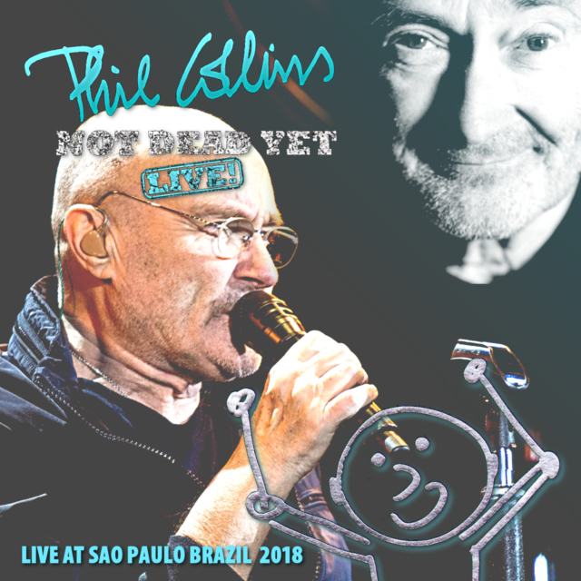 コレクターズCD Phil Collins - Not Dead Yet Live 2018