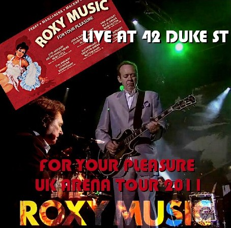 コレクターズCD Roxy Music(ロキシー・ミュージック 2011年Ukツアー)FOR YOUR PLEASURE TOUR 2011.02.02 Trent FM Arena