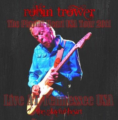 コレクターズCD ロビン・トロワー(Robin Trower)2011年アメリカツアー Tennessee USA