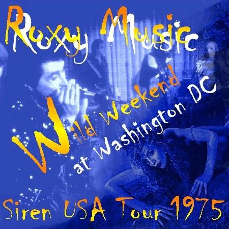 コレクターズCD ROXY MUSIC(ロキシーミュージック1975年アメリカツアーWashington)Siren USA Tour 75.11.21