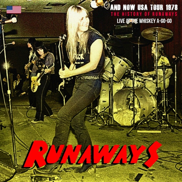 コレクターズCD The Runaways - And Now USA Tour 1978