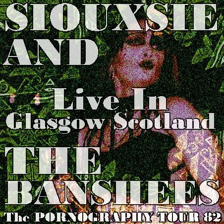 コレクターズCD Siouxsie & the Banshees 82年ヨーロッパツアー