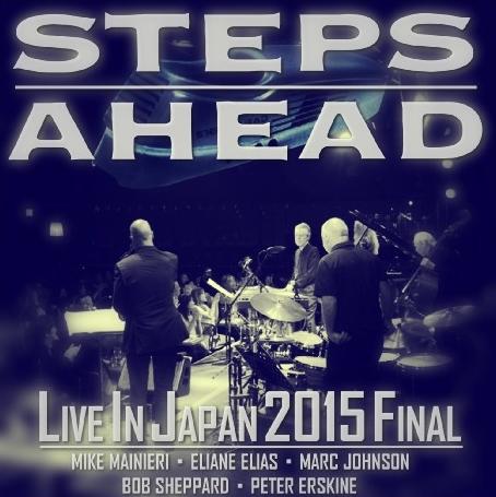 コレクターズCD ステップス・アヘッド(Steps Ahead)2015年日本公演