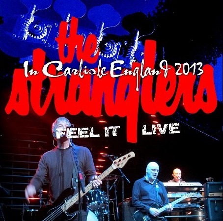 コレクターズCD ストラングラーズ(The Stranglers)2013年ヨーロッパツアー(Feel It Live Tour 2013)