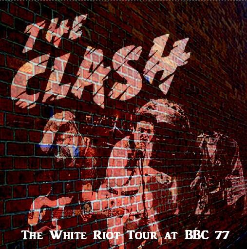 クラッシュ The White Riot Uk Tour77 5月28日 レスター