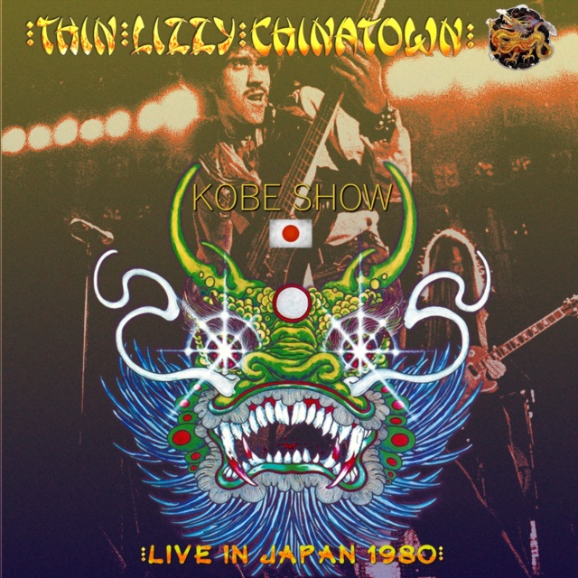 コレクターズCD Thin Lizzy - Chinatown Japan Tour 1980
