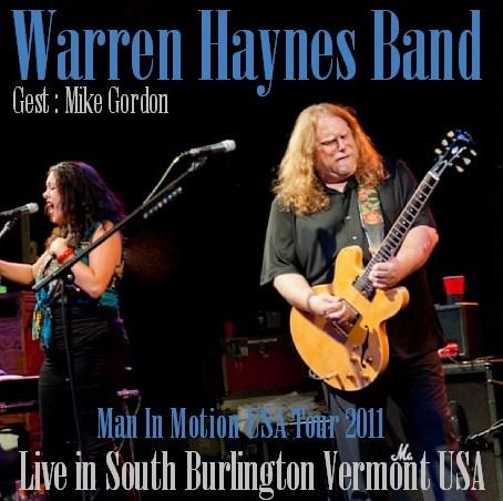 コレクターズCD Warren Haynes (ウォーレン・ヘインズ)2011年ソロツアー