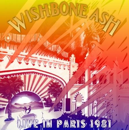 コレクターズCD ウィッシュボーン・アッシュ(Wishbone Ash)1981年ヨーロッパツアー