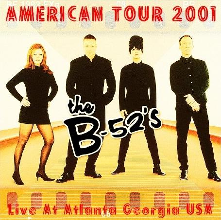 コレクターズCDThe B-52's(ビー・フィフティートゥーズ)2001年アメリカツアー
