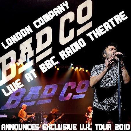 コレクターズCD Bad Company(バッド・カンパニー)2010年ヨーロッパツアー/LONDON 2010.03.26