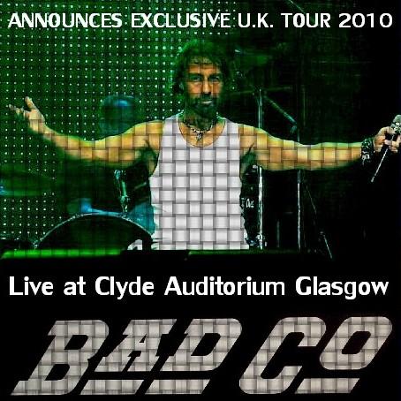 コレクターズCD Bad Company(バッド・カンパニー2010年ヨーロッパツアー)Glasgow, Scotland2010.4.8