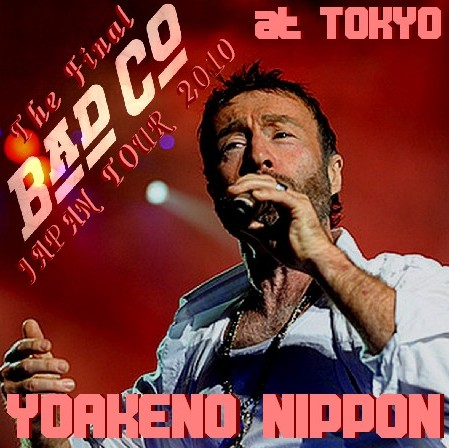 コレクターズCD Bad Company(バッド・カンパニー2010年 日本公演 最終日)東京 2010.10.26