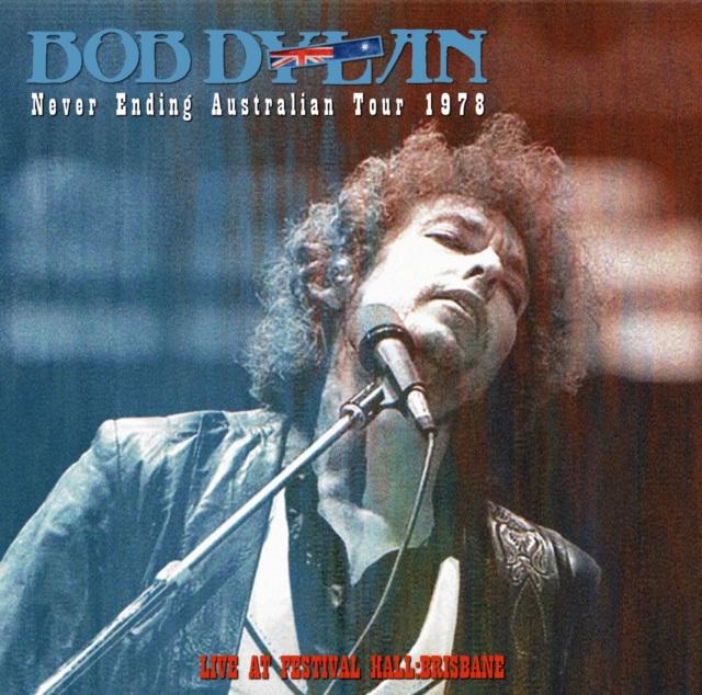コレクターズCD Bob Dylan - Never Ending Australian Tour 1978