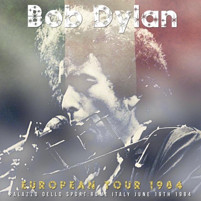 コレクターズCD Bob Dylan - European Tour 1984