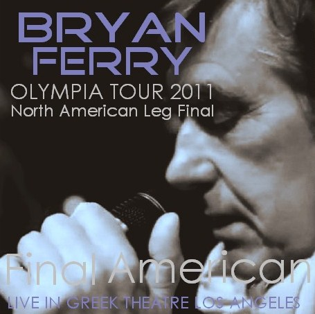 コレクターズCD ブライアン・フェリー(Bryan Ferry)2011年アメリカツアー