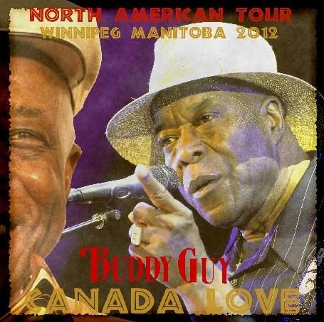 コレクターズCD バディー ガイ 2012年北米ツアー カナダ
