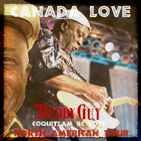 コレクターズCD バディ・ガイ(Buddy Guy)2012年 北米ツアー カナダ